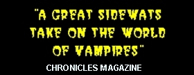 Chronicles Magazine on The Vampires of Bloody Island