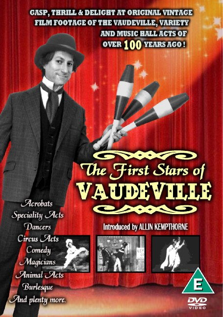 The First Stars of Vaudeville. Introduced by Allin Kempthorne